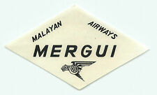 SINGAPORE MALAYAN AIRWAYS TO MERGUI VINTAGE AIRLINE LUGGAGE LABEL