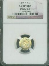1860-D GOLD DOLLAR DAHLONEGA BORDERLINE UNCIRCULATED NGC CERTIFIED AU POLISHED