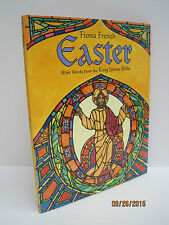 Easter: With Words From The King James Bible by Fiona French