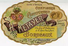 """""""CONFISERIE CONFITURERIE H. METAYER Bordeaux"""" Etiquette-chromo originale 1890"""