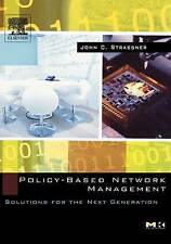 Policy-Based Network Management: Solutions for the Next Generation (The Morgan K