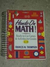 HANDS ON MATH! Ready to Use Games & Activities for Grades 4-8 Frances Thompson