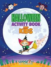 Halloween Activity Book for Kids: Reproducible Games, Worksheets and Coloring Bo