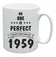 60th Novelty Birthday Gift Present Tea Mug No One Is Perfect 1959 Coffee Cup
