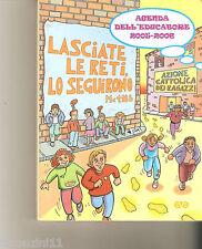 AGENDA DELL'EDUCATORE 2005-2006 - A.C.R. - 2005 - SOLO IL VOLUME IN FOTO