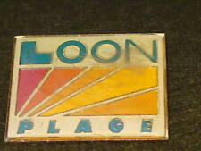 PIN BADGE - LOON PLAGE