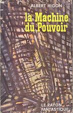 C1 Michel JEURY Higon LA MACHINE DU  POUVOIR Rayon Fantastique 1960 Epuise EO