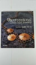 Unconventional Chain Mail Jewelry Book by Laura Poplin Crafts 2012