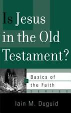 Is Jesus in the Old Testament? (Paperback or Softback)