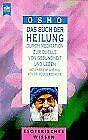 Das Buch der Heilung. Durch Meditation zur Quelle von Ge... | Buch | Zustand gut