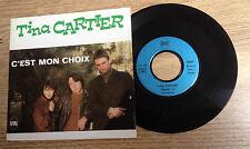 45 tours Tina CARTIER C'est mon choix power pop 1985 comme NEUF