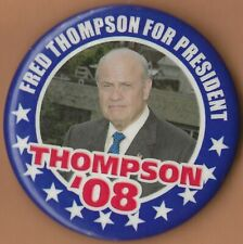 """2008 Fred Thompson 2.5"""" / (R) Presidential Hopeful Campaign Button"""