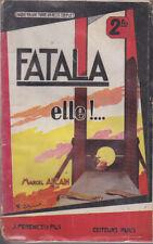 C1 Marcel ALLAIN - FATALA XII - ELLE ! 1930