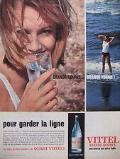 PUBLICITÉ DE PRESSE 1962 VITTEL GRANDE SOURCE POUR GARDER LA LIGNE - ADVERTISING
