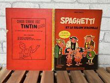 RARE EO // SPAGHETTI ET LE TALON D'ACHILLE // DINO ATTANASIO 1963 // TINTIN JE11