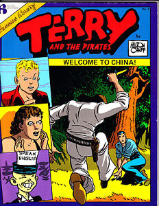 "Terry & The Pirates No 1-1986-Strip Reprints Soft Cover-"" Welcome To China! """
