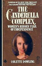 The Cinderella Complex: Women's Hidden Fear of Independence