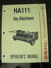 Gehl Operator's Manual for HA1110 Hay Attachment