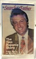 Tom Papania Story In Search of a Father From Mafia To Minister Audio Cassette