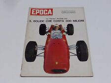 RIVISTA EPOCA N° 728 DEL 1964 FERRARI FORMULA 1  ( SC)