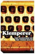 Continuum Impacts: The Language of the Third Reich by Victor Klemperer and...