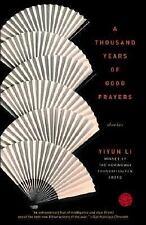 A Thousand Years of Good Prayers: Stories, , Yiyun Li, Very Good, 2006-09-12,