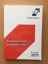 AS ALPMANN SCHMIDT Skript AUFBAUSCHEMATA Strafrecht StGB StPO 10. Auflage Krüger