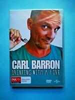Carl Barron - Drinking With A Fork 🎬 DVD Region 4 PAL 🎬 🆕