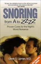 Snoring From A to ZZZZ:  Proven Cures for the Night's Worst Nuisance-ExLibrary