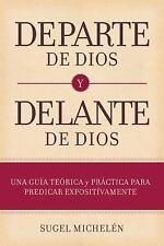 DEPARTE DE DIOS Y DELANTE DE DIOS/ ON BEHALF OF GOD AND BEFORE GOD - MICHELTN, S
