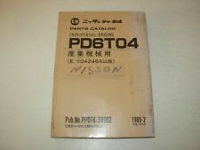 Nissan PD6T04 Diesel Engine Parts Manual , Engine s/n 042464-up