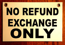 NO REFUND EXCHANGE ONLY  Plastic Coroplast SIGN  8x12   with Grommets
