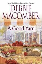 A Good Yarn (Blossom Street, No. 2) by Debbie Macomber