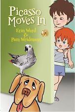 Picasso Moves In: By Ward, Erin, Weidmann, Pamela