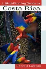 A Bird-Finding Guide To Costa Rica: By Barrett Lawson