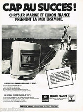 PUBLICITE ADVERTISING 065  1979  CHRYSLER MARINE  moteur bateau ELIKON