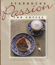 Starbucks Passion for Coffee Cookbook First Print Aug 1994 Sunset Hardcover