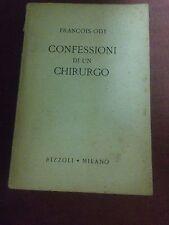 FRANCOIS ODY CONFESSIONI DI UN CHIRURGO PIU CHE DISCRETO!!!!1946