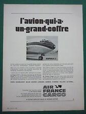7/1969 PUB AIR FRANCE CARGO AVION BOEING 727-200 SUPER B ORIGINAL FRENCH AD