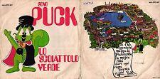 DISCO 45 GIRI   FRANCO LATINI - SONO PUCK LO SCOIATTOLO VERDE