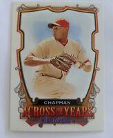 2013  CHAPMAN Allen & Ginter Across the Years Baseball Card #AC Aroldis
