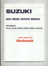 Suzuki GT750 GT550 GT380 (1974) Disc Brake Manual GT250 GT185 GT125 GT 750 CL47