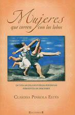 NEW Mujeres que corren con los lobos (Spanish Edition) (No Ficcion Divulgacion)