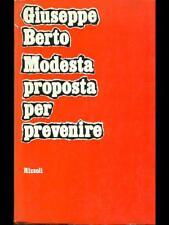 MODESTA PROPOSTA PER PREVENIRE GIUSEPPE BERTO RIZZOLI 1971 9816d8153917