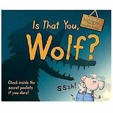 Is That You, Wolf?: BEWARE! Not a Bedtime Story, , Good Book
