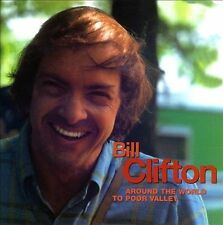 BILL CLIFTON: Around the World to Poor Valley. 8CD BOX BEAR FAMILY 8 Jun-2001