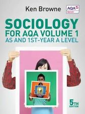 Sociology for AQA: AS and 1st-Year A Level: Volume 1 by Ken Browne (Paperback, …