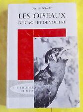 LES OISEAUX DE CAGE ET DE VOLIÈRE PH. de WAILLY 1964