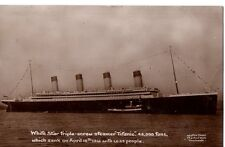 """Titanic,White Star,Triple-Screw Steamer,45,000 tons"" sank on April 15th 1912 RP"