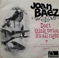 "Joan Baez-Don't Think Twice It's All Right Vinyl EP 7"" Single.Fontana TFE 18007."